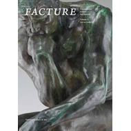 Facture: Conservation, Science, Art History (BOK)