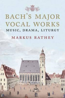 Bach's Major Vocal Works (BOK)