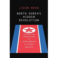 North Korea's Hidden Revolution (BOK)