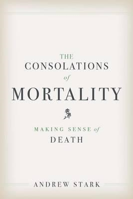 Consolations of Mortality (BOK)