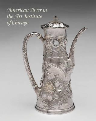 American Silver in the Art Institute of Chicago (BOK)