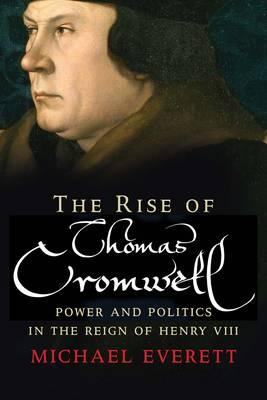 Rise of Thomas Cromwell (BOK)