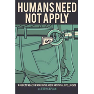 Humans Need Not Apply (BOK)
