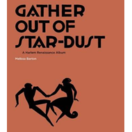 Gather Out of Star-Dust (BOK)