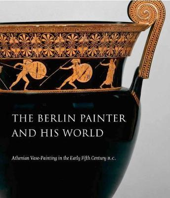 Berlin Painter and His World (BOK)