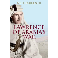 Lawrence of Arabia's War (BOK)