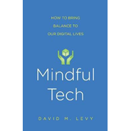 Mindful Tech (BOK)