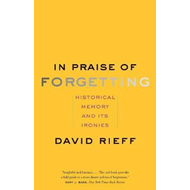 In Praise of Forgetting (BOK)