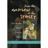 From the Garden to the Street (BOK)