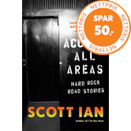 Produktbilde for Access All Areas - Stories from a Hard Rock Life (BOK)