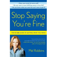 Stop Saying You're Fine (BOK)