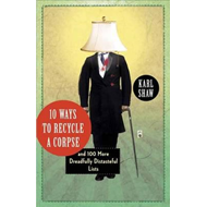 10 Ways to Recycle a Corpse (BOK)