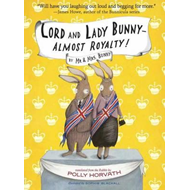 Lord and Lady Bunny--Almost Royalty! (BOK)