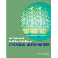 Framework to Guide Selection of Chemical Alternatives (BOK)