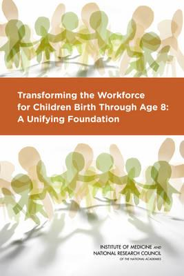 Transforming the Workforce for Children Birth Through Age 8 (BOK)