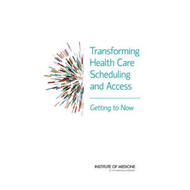 Transforming Health Care Scheduling and Access (BOK)