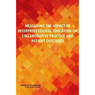 Measuring the Impact of Interprofessional Education on Colla (BOK)