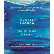 Always Enough, Never Too Much (BOK)