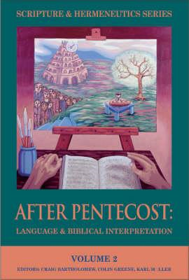 After Pentecost: Language and Biblical Interpretation (BOK)