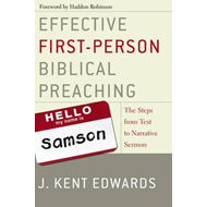 Effective First-person Biblical Preaching (BOK)