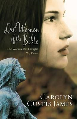 Lost Women of the Bible (BOK)