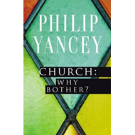 Church: Why Bother? (BOK)