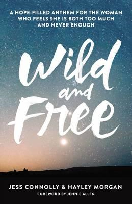 Wild and Free (BOK)