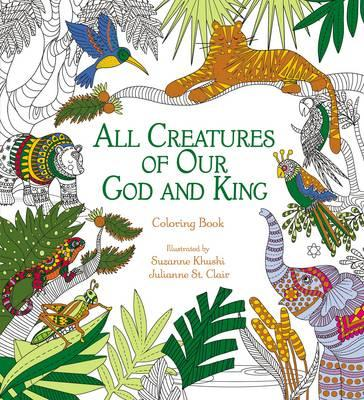 All Creatures of Our God and King Adult Coloring Book (BOK)
