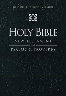 NIV New Testament with Psalms and Proverbs (BOK)