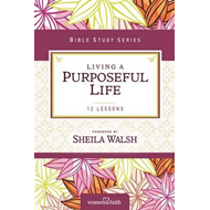 Living a Purposeful Life (BOK)