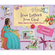 Love Letters from God; Bible Stories for a Girl's Heart (BOK)