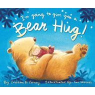 I'm Going to Give You a Bear Hug! (BOK)