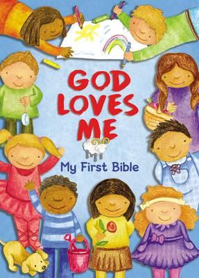 God Loves Me, My First Bible (BOK)