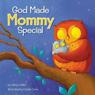 God Made Mommy Special (BOK)