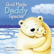 God Made Daddy Special (BOK)