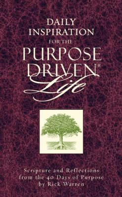 Daily Inspiration for the Purpose-driven Life (BOK)