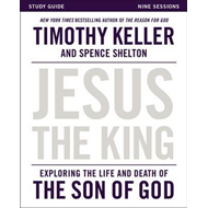 Jesus the King Study Guide (BOK)