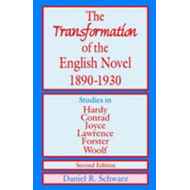 Transformation of the English Novel 1890-1930 (BOK)