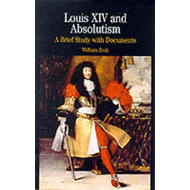 Louis XIV and Absolutism (BOK)