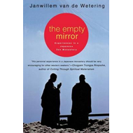 Empty Mirror: Experiences in a Japanese Zen Monastery (BOK)