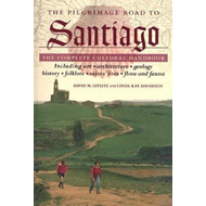 The Pilgrimage Road to Santiago: The Complete Cultural Handbook (BOK)