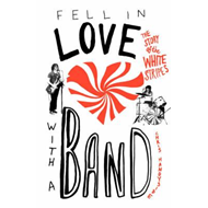 Fell in Love with a Band (BOK)