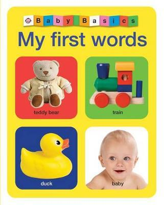 Baby Basics: My First Words (BOK)