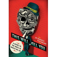 This Will Kill You (BOK)