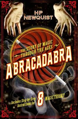 Abracadabra: The Story of Magic Through the Ages (BOK)