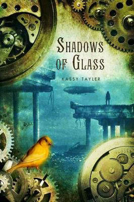 Shadows of Glass (BOK)