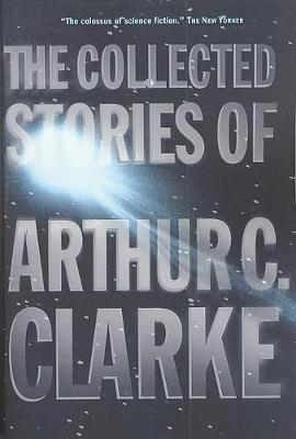 Collected Stories of Arthur C. Clarke (BOK)