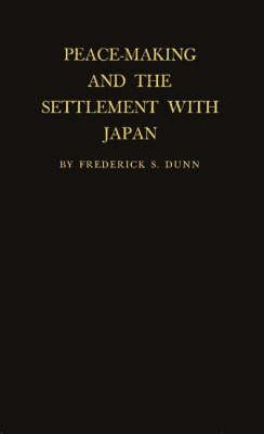 Peace-Making and the Settlement with Japan (BOK)