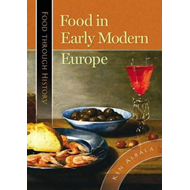 Food in Early Modern Europe (BOK)