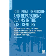 Colonial Genocide and Reparations Claims in the 21st Century (BOK)